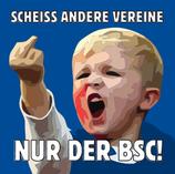 """AUSVERKAUFT - Aufkleber """"NUR DER BSC"""" (Päckchen m. ca. 40 Stück)"""