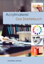 Acrylmalerei - Das Starterbuch