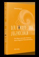 Der Kinder- und Jugendcoach - Hardcover A5 - Vollfarbe 236 Seiten