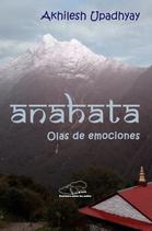 Anahata, Olas de emociones
