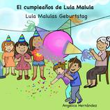 El cumpleaños de Lula Malula - Lula Malulas Geburtstag