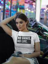 No Omnis, No Life.