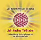 "CD ""Light Healing Meditationen"""