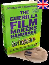 The Guerilla Filmmakers Handbook 3rd Edition