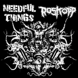 NEEDFUL THINGS / ROSKOPP - Split 7""