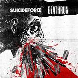 """SUICIDE FORCE / DEATHRUN - Split 12"""" onesided"""