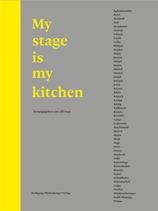 My stage is my kitchen