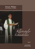 Anton Müller: Jesuitenpater aus Braz