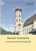 Barocke Kirchtürme rund um das Lechquellengebirge