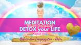 "Meditation ""DETOX your Life"""