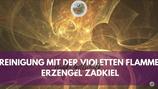 """Meditation """"Reinigung mit der violetten Flamme und Erzengel Zadkiel"""""""