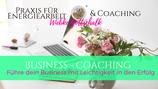 Business - Coaching incl. Energiearbeit
