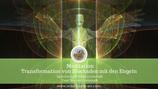 """Meditation """"Transformation von Blockaden mit den Engeln"""""""