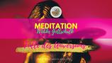 """Meditation """" Fülle des Universums"""""""