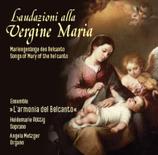 """""""L'audazioni alla Vergine Maria"""""""