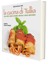La cucina di Tullia - Ricette della tradizione salentina a Tenuta Sant'Andrea