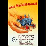 Lanz aus Meisterhand