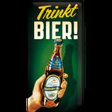 Trinkt Bier
