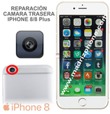 Cambiar Camara Trasera iPHONE  8  ORIGINAL