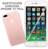 Cambiar Carcasa Trasera  Completa iPHONE 7 / 7 Plus Original
