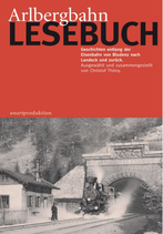 Arlbergbahn Lesebuch