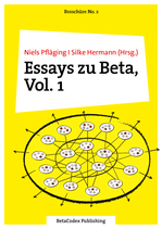 Broschüre No. 2: Essays zu Beta, Vol. 1