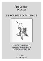 Le Sourire du Silence