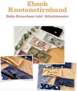Ebook Knotenstirnband Baby-Erwachsen
