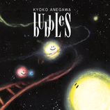 3rd アルバム 「bubbles」
