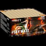 "#Watt ""Say Watt!"" ( Verbundfeuerwerk )"