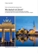 Wie deutsch ist Zürich (Neujahrsblatt 2018)