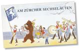 Sechseläuten Kinderbuch (reich bebildert)