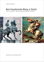 Kein französischer König in Zürich (Neujahrsblatt 2019)
