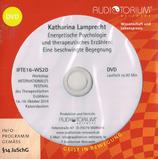"""Katharina Lamprecht """" Energische Psychologie und therapeutisches Erzählen. Eine beschwingte Begegnung"""""""