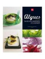 Algues, saveurs marines à cuisiner, Anne Brunner