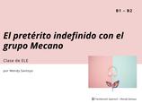 El pretérito indefinido con el grupo español Mecano – Una propuesta didáctica por Wendy Santoyo