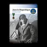 JACO LE MAGNIFIQUE