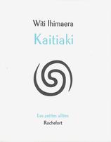 Witi Ihimaera, Kaitiaki