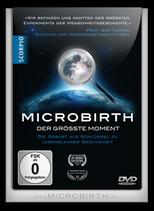 Microbirth - Der größte Moment