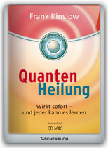Quantenheilung - Wirkt sofort