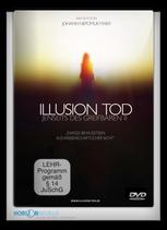 ILLUSION TOD ... Jenseits des Greifbaren II - DVD