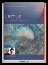 Ormus - Eine neue Form der Materie