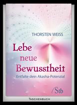 Lebe neue Bewusstheit (Taschenbuch)