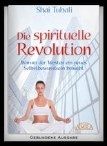 Die spirituelle Revolution