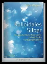 Kolloidales Silber - Ganzheitliche Alternative zu Antibiotika