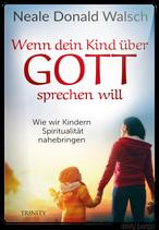 Wenn dein Kind über Gott sprechen will