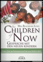The Children of Now - Die Interviews
