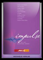 Impulse - für ein erfülltes Leben
