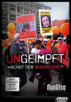 Ungeimpft - wächst der Widerstand? (DVD)