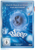 """Bleep """"What the Bleep do we know!?"""""""